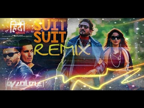 Hindi Medium Suit Suit Remix Dj Goldie Promo Youtube