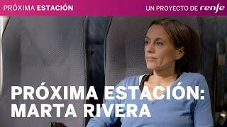 Próxima estación: Marta G. Rivera Ferre