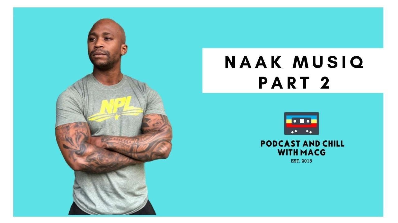 Download |Episode 234| Naak Musiq on Nandi Mbatha , Smash or Pass, Being Hacked , Music Industry ,Tatoos