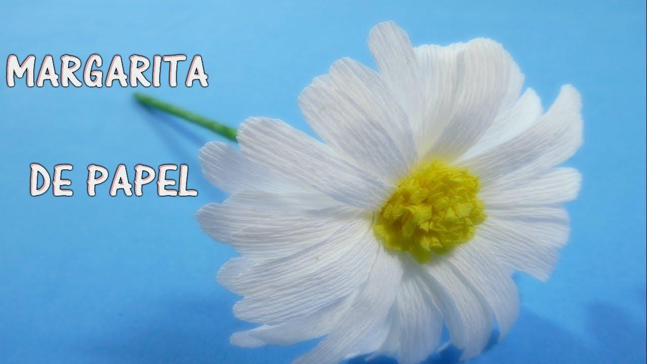 COMO HACER FLOR DE PAPEL/ Margarita - YouTube