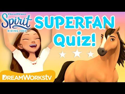 Spirit Riding Free Superfan Quiz  SPIRIT RIDING FREE