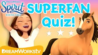 Spirit Riding Free Superfan Quiz! | SPIRIT RIDING FREE