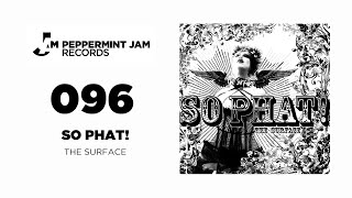 So Phat! - The Surface EP