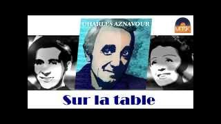 Watch Charles Aznavour Sur La Table video