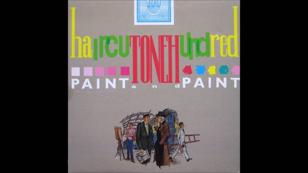 Haircut One Hundred Paint And Paint Full Album Youtube