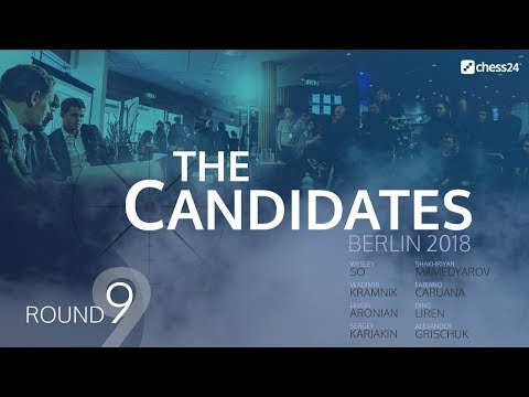 Round 9 - 2018 FIDE Berlin Candidates - Live Commentary