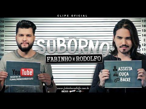Fabinho e Rodolfo - Suborno (CLIPE OFICIAL)