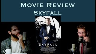 Let's go to Skyfall  | Movie Reviews [Ep 7]