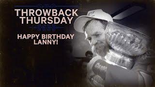 TBT: Happy Birthday Lanny McDonald