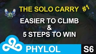 Easier to climb solo queue in S6 & 5 steps to win - The Solo Carry