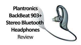 Plantronics BackBeat 903 Stereo Bluetooth Headphones Review