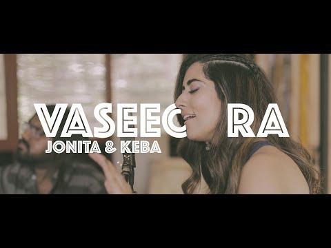Vaseegara (Cover) - Jonita Gandhi Ft. Keba Jeremiah