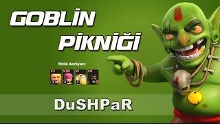 Clash of Clans : Tek Oyuncu Level 38: Goblin Pikniği
