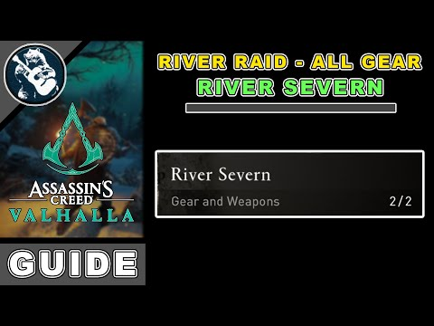 All River Severn Loot for Assassins Creed Valhalla River Raids Gear Locations