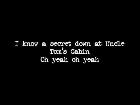 Uncle Toms Cabin | Warrant lyrics