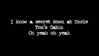 Uncle Toms Cabin | Warrant lyrics