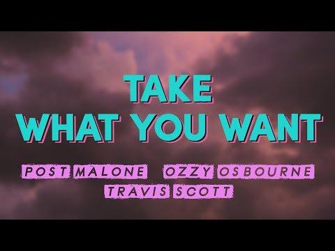 PostMalone (ft.OzzyOsbourne & TravisScott) – Take What You Want (Lyrics)