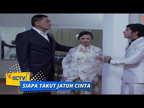 Highlight Siapa Takut Jatuh Cinta - Episode 280