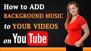 How to Add Background Music to Your Videos on YouTube(How to Add Background Music to Your Videos on YouTube. http://www.a2ztube.co (Watch Movies, TV Shows, Music Albums and Tutorials) How to Add ..., 2014-10-31T06:43:46.000Z)