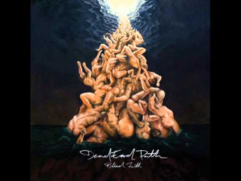 DEAD END PATH -Blind Faith 2011 [FULL ALBUM]