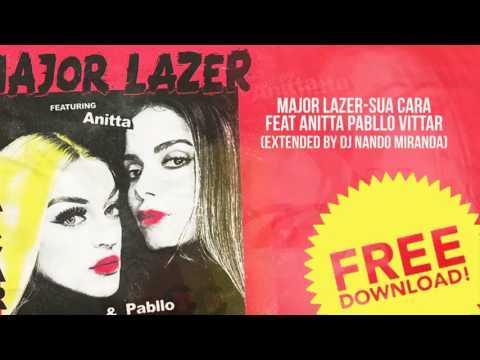 Major Lazer - Sua Cara feat Anitta & Pabllo Vittar (Original Extended) by Nando Miranda)