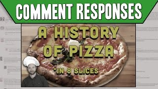 Comment Responses: A History of Pizza in 8 Slices | Idea Channel | PBS Digital Studios