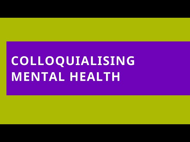 Audio Read: Colloquialising Mental Health