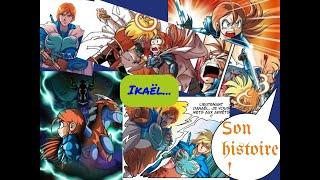 Ikael, son histoire !