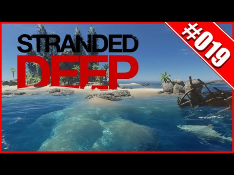 Stranded Deep  🌍019 - Schwups Weg War Es  - German/ Deutsch Gameplay