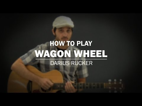Wagon Wheel Darius Rucker How To Play Beginner Guitar Lesson Custom Wagon Wheel Strumming Pattern