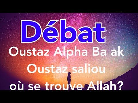 Debat : Oustaz Alpha Ba ak Oustaz saliou où se trouve Allah?✅🎧🔊🎙🕋🕌