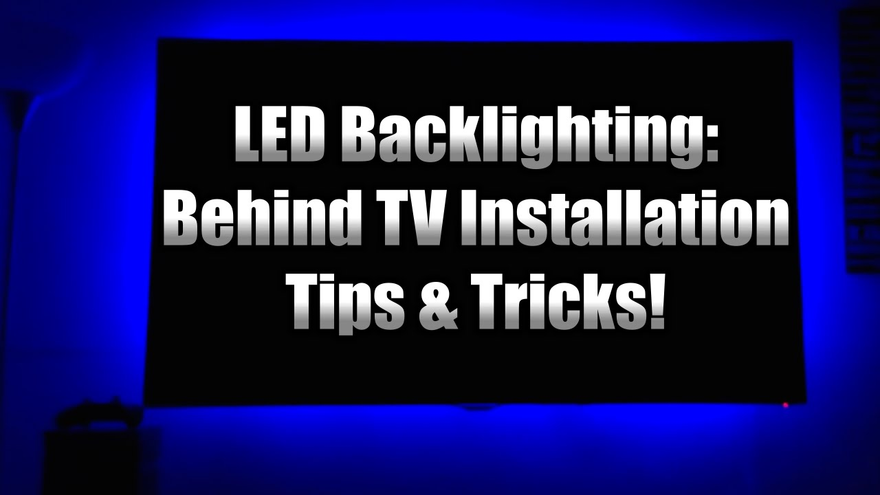 Led Strip Lights Behind Your Tv Simple Installation Tips