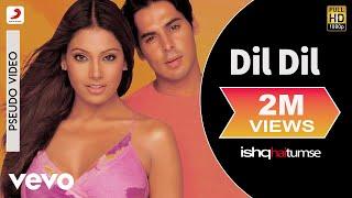 Dil Dil Audio Song - Ishq Hai Tumse|Bipasha Basu,Dino|Udit Narayan,Alka Yagnik|Himesh R