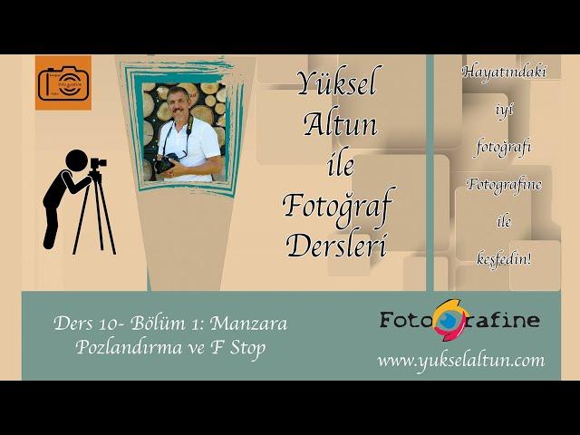 E-Fotografine - Temel Fotoğraf Semineri - Ders 10 -B1 - Manzara: Pozlandırma / Exposure in Landscape