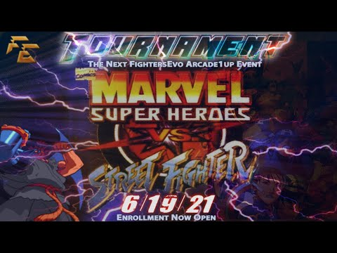 Marvel VS Street Fighter Arcade1Up Tournament on 6/19/21 from FightersEvo