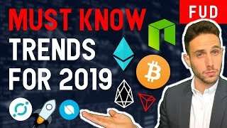 TWO crypto trends for 2019 that NO ONE is talking about! Life-changing opportunities ahead!