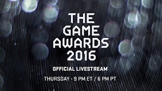 🔴 The Game Awards 2016 - Watch Live Tonight at 9 PM ET / 6 PM PT in 4K