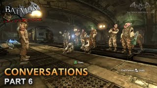 Batman: Arkham City - Conversations [Part 6]