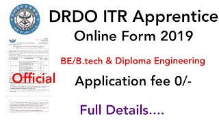 DRDO ITR Apprentice BE/B.tech & Diploma Engineering Online Form 2019