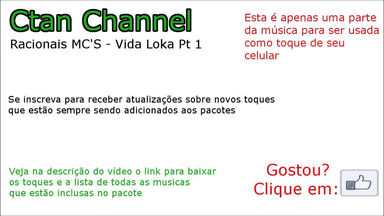 96 Racionais Mc S Vida Loka Pt 1 Toque Para Celular Youtube