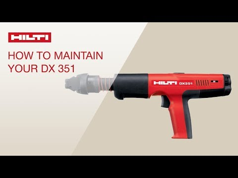 HOW TO maintain and clean the Hilti DX 351 powder-actuated tool