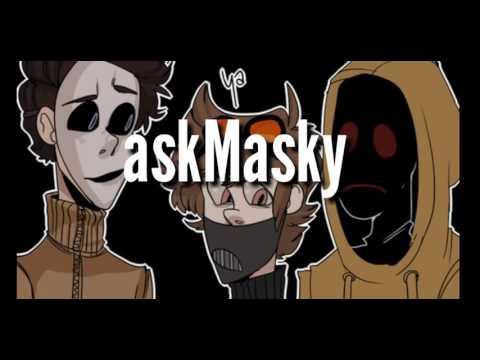 Ask Masky part 1!!