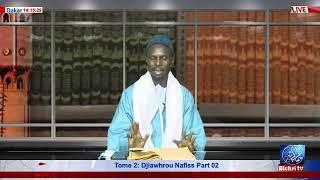 LIVE | Emission Njangalem Cheikhoul Khadim | Tome 2 : Djiawhrou Nafiss Part 02