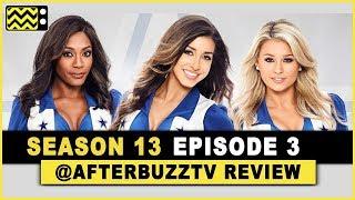 Dallas Cowboys Cheerleaders Season 13 Episode 3 Review & After Show