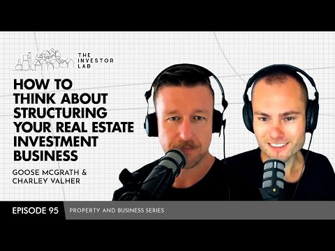 How to Think About Structuring Your Real Estate Investment Business #95