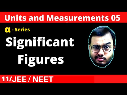 Units and Measurements 05 || Significant Figures JEE/NEET