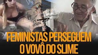 Feministas PERSEGUEM vovô do slime | Pedro D'eyrot