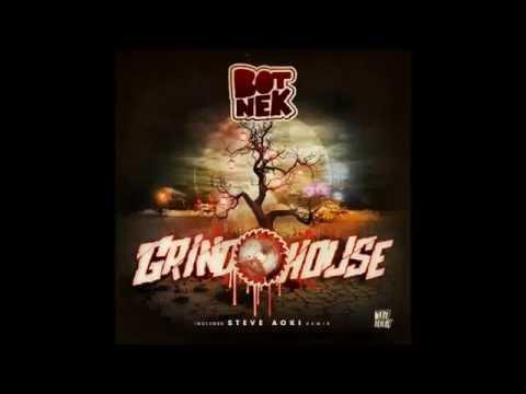 Botnek - Grindhouse (Steve Aoki Remix) / Botnek - Grindhouse [MIXED]
