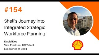 Shell's Journey into Integrated Strategic Workforce Planning
