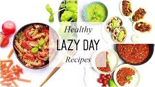 Easy Lazy Day Recipes // Healthy Dinner Ideas